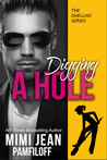Digging a Hole by Mimi Jean Pamfiloff