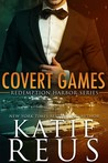 Covert Games by Katie Reus