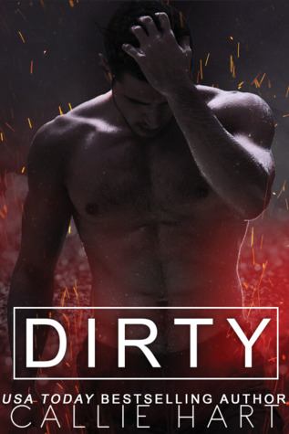 Dirty by Callie Hart