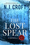 The Lost Spear by N.J. Croft
