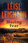 Blazing Fear by Leisl Leighton